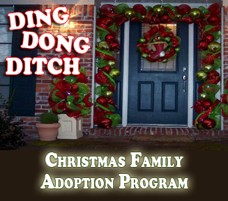 Ding Dong Ditch Christmas Family Adoption Program