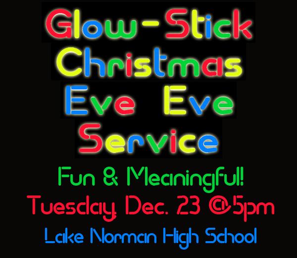 Christmas Eve Eve Glo-Stick Service