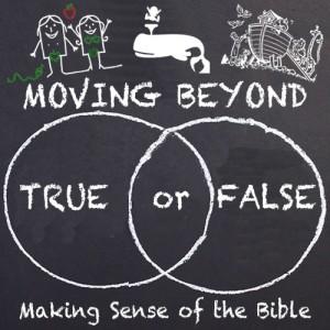 Moving Beyond True or False