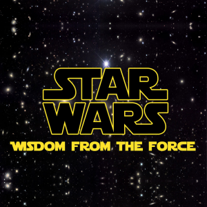 Star Wars: Wisdom from the Force