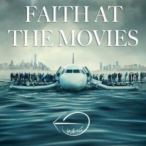 Faith At The Movies