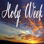 Holy Week Devotion