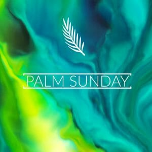 palm Sunday, Easter 2018, west umc, church, easter services, palm sunday services, god, alive, risen, fun, real, relevant, hope, darkness, love, life, light