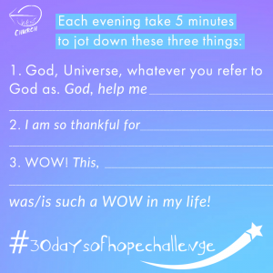 30 DAYS OF HOPE, 30 days of hope challenge, west church challenge, hope challenge, stay at home hope