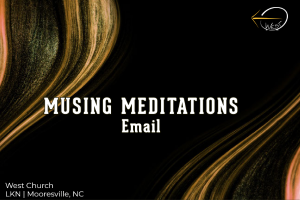 """Musing Meditation 