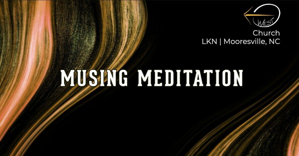 """Musing Meditation- """"The Star of Resolve"""""""