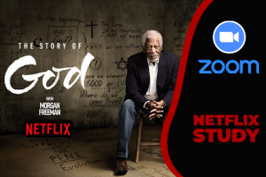 """Netflix Online Zoom Study """"The Story of God""""- West Church, LKN- Begins on January 11"""