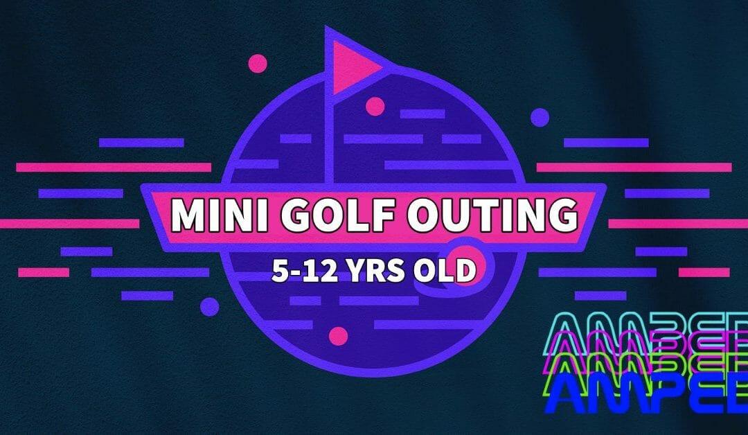 Free Kid's Outing Mini Golf