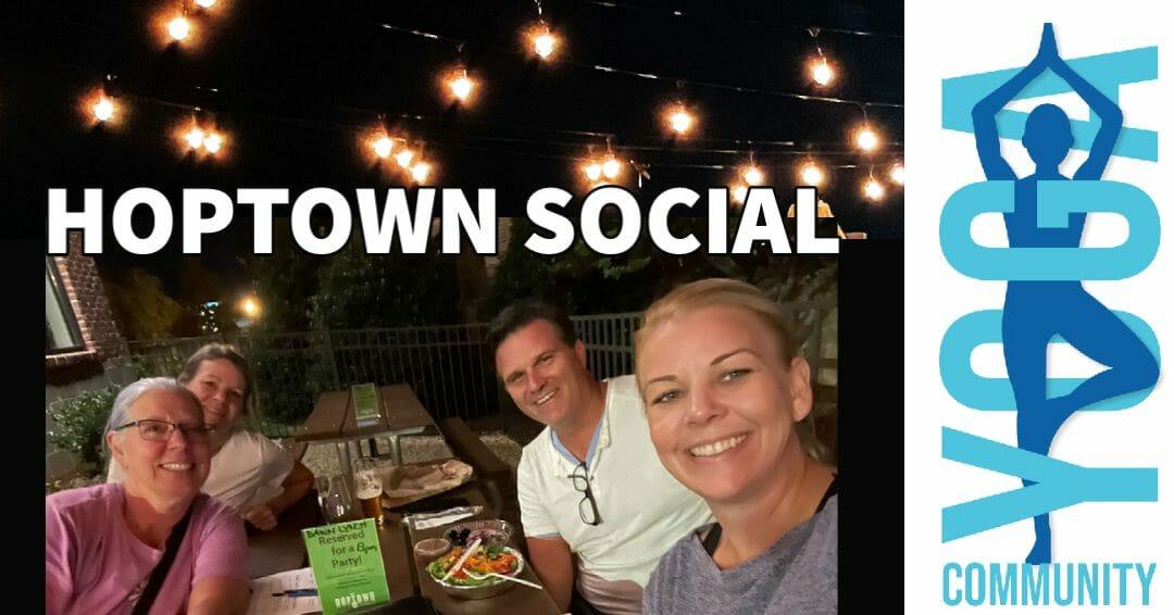 COMMUNITY YOGA SOCIAL @ HOPTOWN