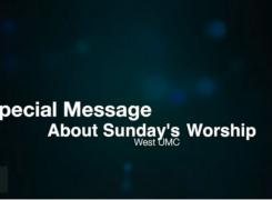 Special Announcement Regarding Worship on 9/25/16