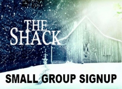 The Shack Small Group Signup